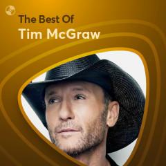 Những Bài Hát Hay Nhất Của Tim McGraw - Tim McGraw