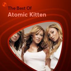 Những Bài Hát Hay Nhất Của Atomic Kitten