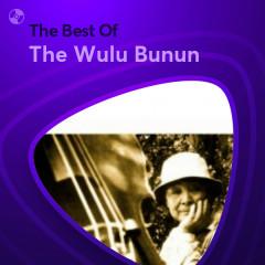 Những Bài Hát Hay Nhất Của The Wulu Bunun