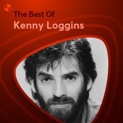 Những Bài Hát Hay Nhất Của Kenny Loggins - Kenny Loggins