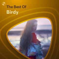 Những Bài Hát Hay Nhất Của Birdy