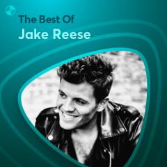 Những Bài Hát Hay Nhất Của Jake Reese