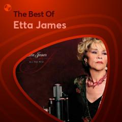 Những Bài Hát Hay Nhất Của Etta James - Etta James