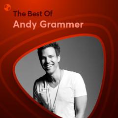 Những Bài Hát Hay Nhất Của Andy Grammer