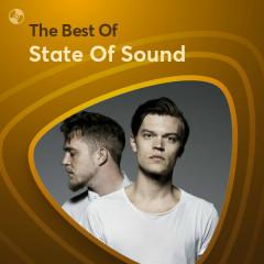 Những Bài Hát Hay Nhất Của State Of Sound - State Of Sound