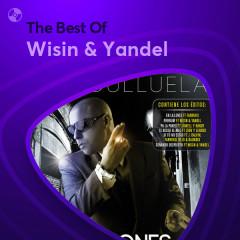 Những Bài Hát Hay Nhất Của Wisin & Yandel - Wisin & Yandel