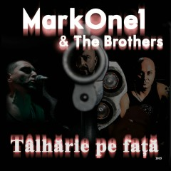 MarkOne1 & The Brothers