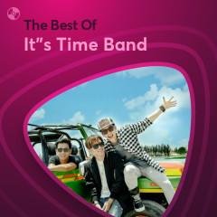 Những Bài Hát Hay Nhất Của It's Time Band