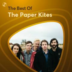 Những Bài Hát Hay Nhất Của The Paper Kites