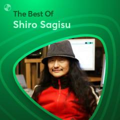 Những Bài Hát Hay Nhất Của Shiro Sagisu - Shiro Sagisu