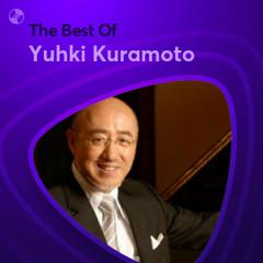 Những Bài Hát Hay Nhất Của Yuhki Kuramoto