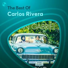 Những Bài Hát Hay Nhất Của Carlos Rivera - Carlos Rivera