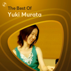 Những Bài Hát Hay Nhất Của Yuki Murata