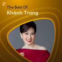 Những Bài Hát Hay Nhất Của Khánh Trang