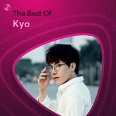 Những Bài Hát Hay Nhất Của Kyo - Kyo