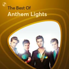 Những Bài Hát Hay Nhất Của Anthem Lights