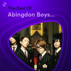 Những Bài Hát Hay Nhất Của Abingdon Boys School - Abingdon Boys School