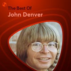 Những Bài Hát Hay Nhất Của John Denver - John Denver