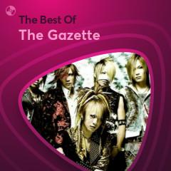 Những Bài Hát Hay Nhất Của The Gazette - The Gazette