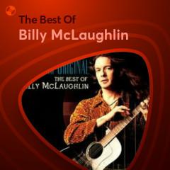 Những Bài Hát Hay Nhất Của Billy McLaughlin - Billy McLaughlin