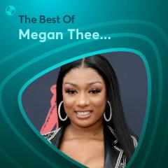 Những Bài Hát Hay Nhất Của Megan Thee Stallion - Megan Thee Stallion