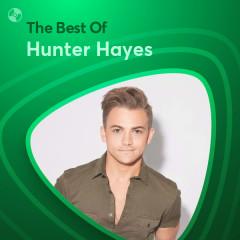 Những Bài Hát Hay Nhất Của Hunter Hayes - Hunter Hayes
