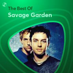 Những Bài Hát Hay Nhất Của Savage Garden - Savage Garden