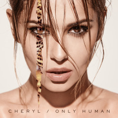 Only Human (Deluxe Version) - Cheryl
