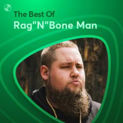 Những Bài Hát Hay Nhất Của Rag'N'Bone Man - Rag'N'Bone Man