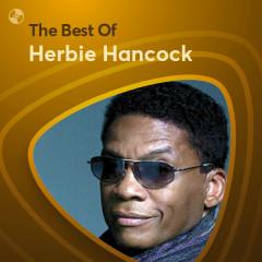 Những Bài Hát Hay Nhất Của Herbie Hancock - Herbie Hancock