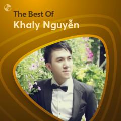 Những Bài Hát Hay Nhất Của Khaly Nguyễn - Khaly Nguyễn