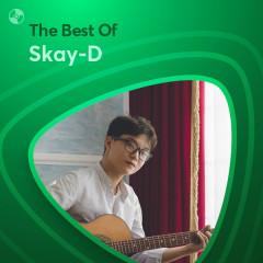 Những Bài Hát Hay Nhất Của Skay-D - Skay-D