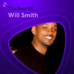 Những Bài Hát Hay Nhất Của Will Smith - Will Smith