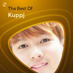 Những Bài Hát Hay Nhất Của Kuppj - Kuppj