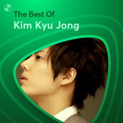 Những Bài Hát Hay Nhất Của Kim Kyu Jong