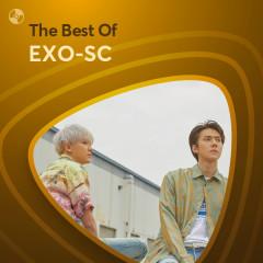 Những Bài Hát Hay Nhất Của EXO-SC - EXO-SC