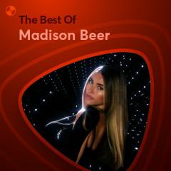 Những Bài Hát Hay Nhất Của Madison Beer - Madison Beer