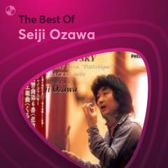 Những Bài Hát Hay Nhất Của Seiji Ozawa - Seiji Ozawa