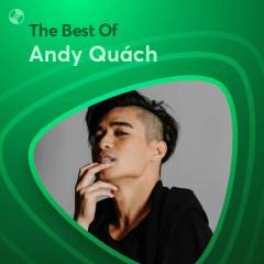 Những Bài Hát Hay Nhất Của Andy Quách - Andy Quách