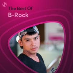 Những Bài Hát Hay Nhất Của B-Rock - B-Rock