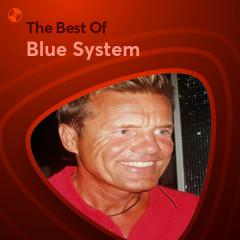 Những Bài Hát Hay Nhất Của Blue System - Blue System