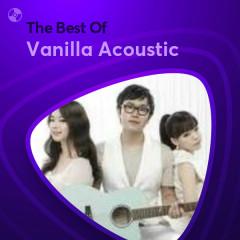 Những Bài Hát Hay Nhất Của Vanilla Acoustic
