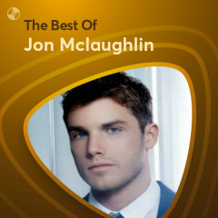 Những Bài Hát Hay Nhất Của Jon Mclaughlin