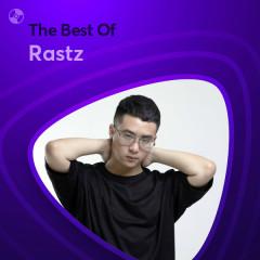 Những Bài Hát Hay Nhất Của Rastz