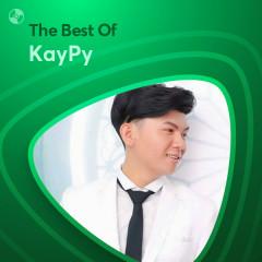 Những Bài Hát Hay Nhất Của KayPy - KayPy