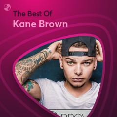 Những Bài Hát Hay Nhất Của Kane Brown - Kane Brown