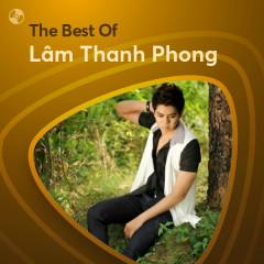 Những Bài Hát Hay Nhất Của Lâm Thanh Phong