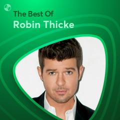 Những Bài Hát Hay Nhất Của Robin Thicke