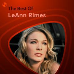 Những Bài Hát Hay Nhất Của LeAnn Rimes - LeAnn Rimes