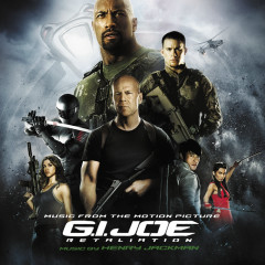 G.I. Joe: Retaliation OST - Henry Jackman